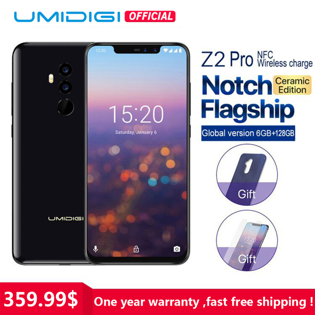 "UMIDIGI Z2 Pro Ceramic Edition 6.2"" Full screen smartphone Android 8.1 Helio P60 6GB+128GB 16MP 4G LTE NFC Wireless Mobile phone"