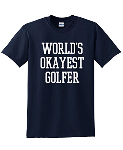Short Sleeve T-Shirt Free Shipping Worlds Okayest Golfer Sportser Golfing Golfer Funny T Shirt