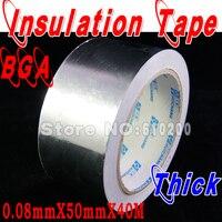 Miễn phí Vận Chuyển, phụ kiện BGA Nhôm lá mỏng băng cho BGA reballing sử dụng (50 mét x 40 m x 0.08 mét) Dày Băng cách điện