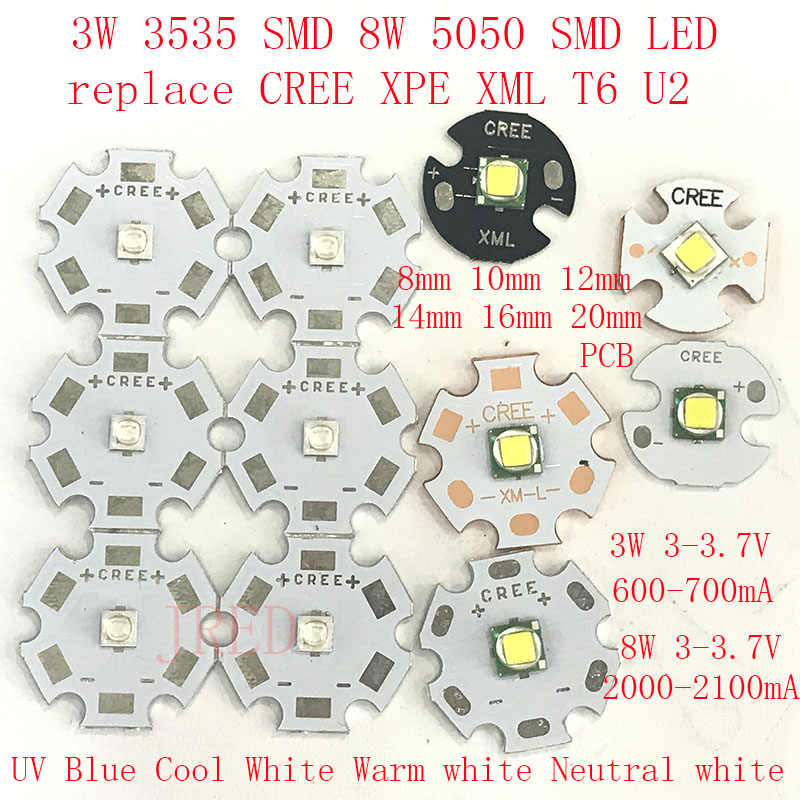 2PCS 3535 SMD 5050 SMD 3W 8W Replace CREE XPE XPG XML T6 U2 10W red white warm UV blue Neutral white 8mm  12mm 14mm 16mm 20mmPCB