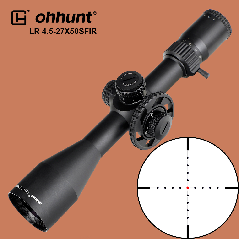 ohhunt LR 4.5-27X50 SFIR Tactical Optical Sights Mil-dot Side Parallax Scope Turret Lock Zero Reset Hunting Riflescope for Rifle