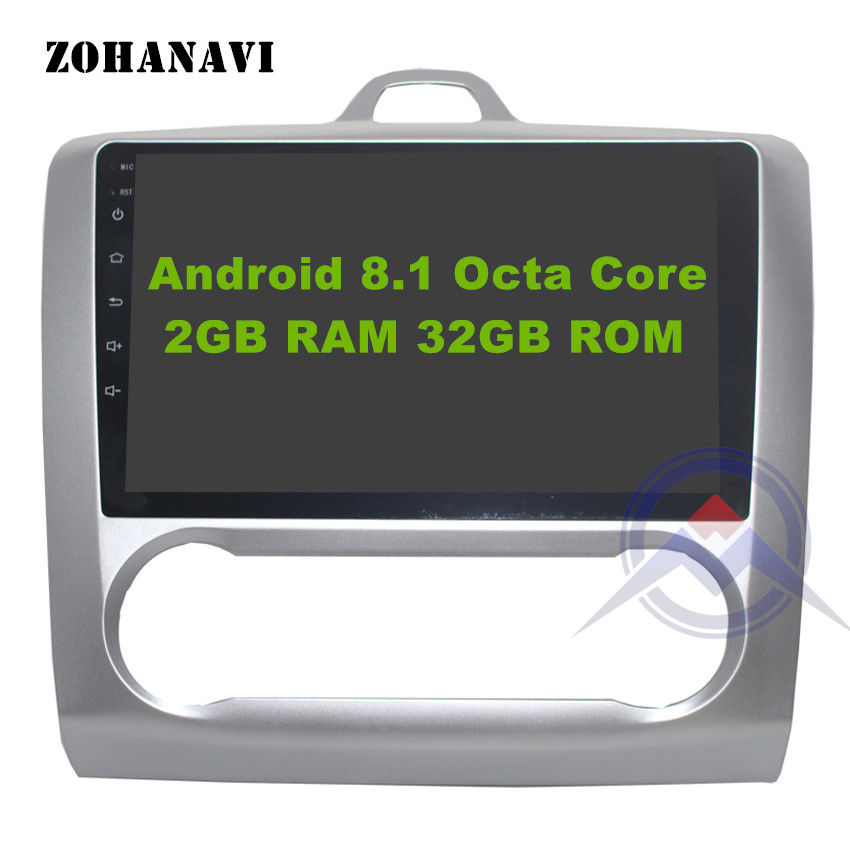 Android 8 1 Octacore 8Core 2G 32G Car DVD Player for Ford Focus 2 Focus II