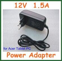 12 v 1.5a cargador de batería de la tableta de acer iconia tab w3 w3-810 a100 A101 A200 A210 A211 A501 A500 para Lenovo MIIX 10 MIIX2 10