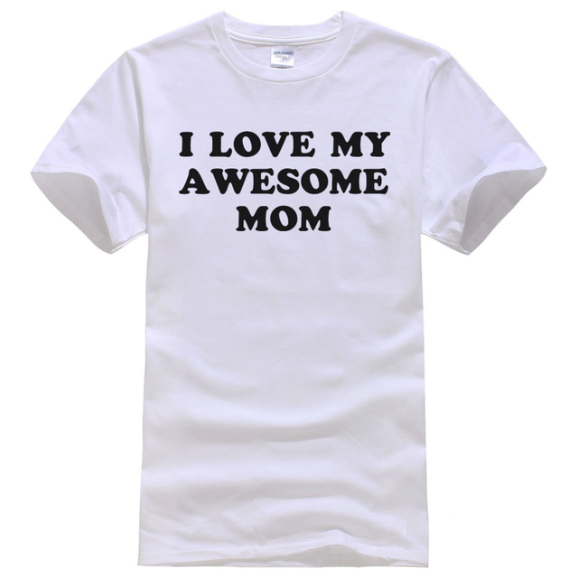 Mothers Day Gift Best Mom I Love My Awesome MOM Womens TEE shirt top Mother  Gift Mom Gift Holiday Shirt Shirt Unisex fashion d5c0219ae