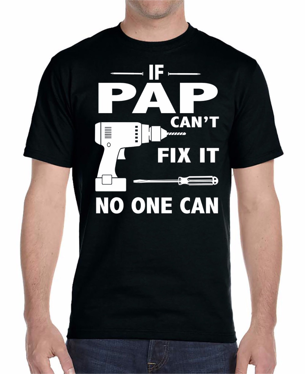 Graphic Tees Short Summer O-Neck If Pap CanT Fix It No One Can Funny Tee Shirt For Men