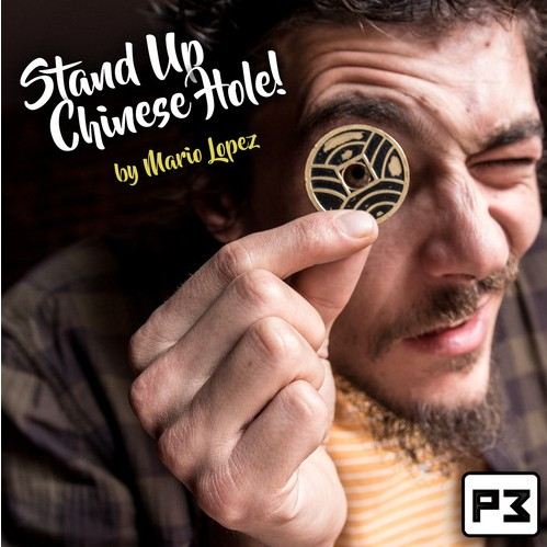 Stand Up Chinese Hole By Mario Lopez Magic Tricks