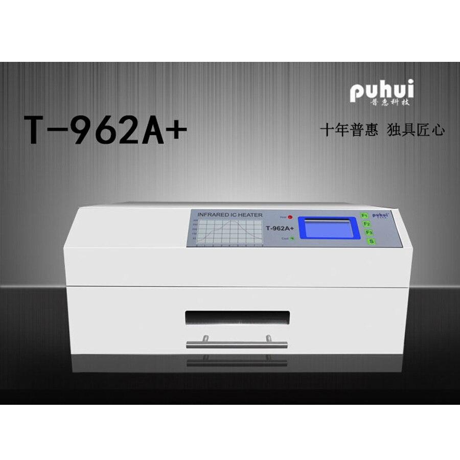 PUHUI T-962A + печь оплавления инфракрасный обогреватель T962A + печи оплавления BGA SMD SMT паяльная Sation новый продукт