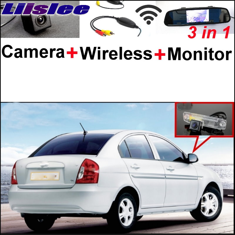 Liislee 3 in1 Special Rear View Camera + Wireless Receiver + Mirror Monitor Easy DIY Back Parking System For Hyundai Accent MC liislee 3 in1 rear view special camera mirror monitor easy back up parking system for nissan nv200 evalia wireless receiver