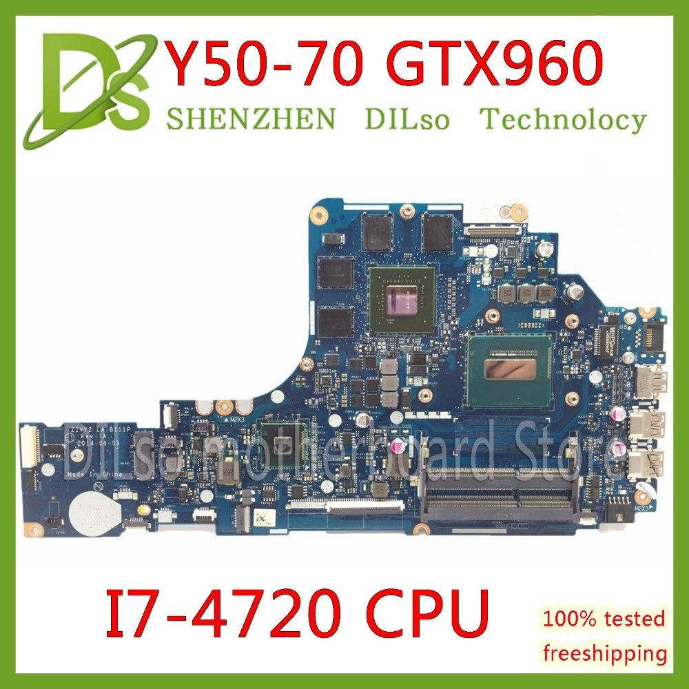 KEFU ZIVY2 LA-B111P carte mère pour Lenovo Y50-70 mère d'ordinateur portable i7-4720 CPU GTX960M D'essai d'origine carte mère portable