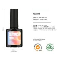 ROSALIND 10ml Pearl UV Nail Gel Polish Pure Color UV Gel Polish Soak Off Led Professional Gel Polish Long Lasting Gel