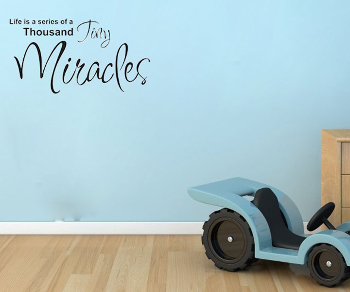 Life is a series of a thousand tiny miracles sticker on the wall funny stickers decoration for bedroom decoration in wall stickers from home garden on