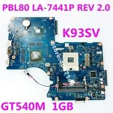 K93SV PBL80 LA-7441P GT540M 1 ГБ материнская плата версия 2,0 для ASUS K93SV X93S X93SV K93SV Материнская плата ноутбука Тесты 100% ОК