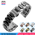 Universal 14mm 16mm 18mm 20mm 22mm Ceramic Watch Band Butterfly Buckle Strap Women Man Watch Bracelets for Longines Seiko+ Tool