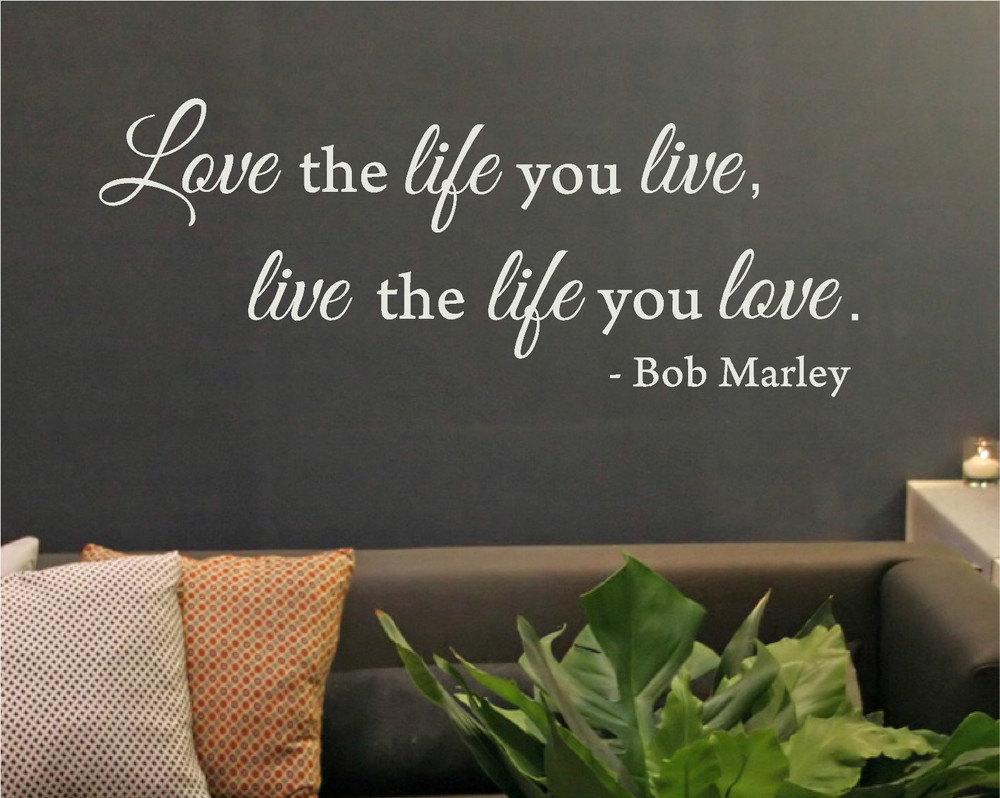 Aliexpress Buy Love the Life You Live Quote Removable Vinyl Wall Art Decal Home Decor Sticker Wall Sticker Inspirational Quotes Size 91x36cm from