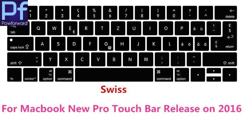 """Dla Macbook nowy Pro 13 """"A1706 15"""" A1707 z ekranem dotykowym zwolnij na: 2016 późno szwajcarska szwajcaria klawiatura silikonowa pokrywa Protector"""
