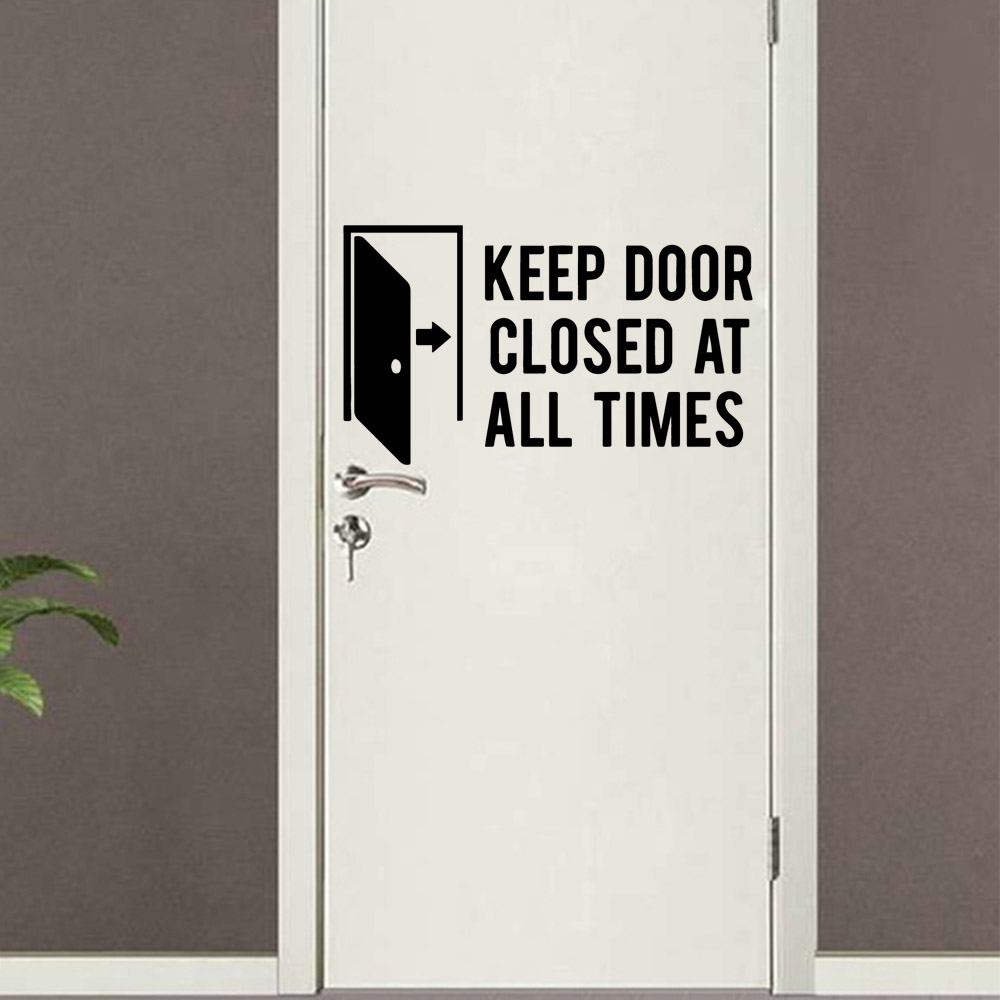 Quote Keep Door Closed Wall Stickers Vinyl Decor For