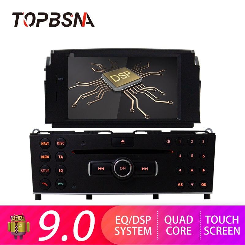 Lecteur DVD de voiture TOPBSNA 1 din Android 9.0 pour Mercedes Benz C200 C180 W204 2007-2010 lecteur multimédia de voiture GPS Navi autoradio RDS