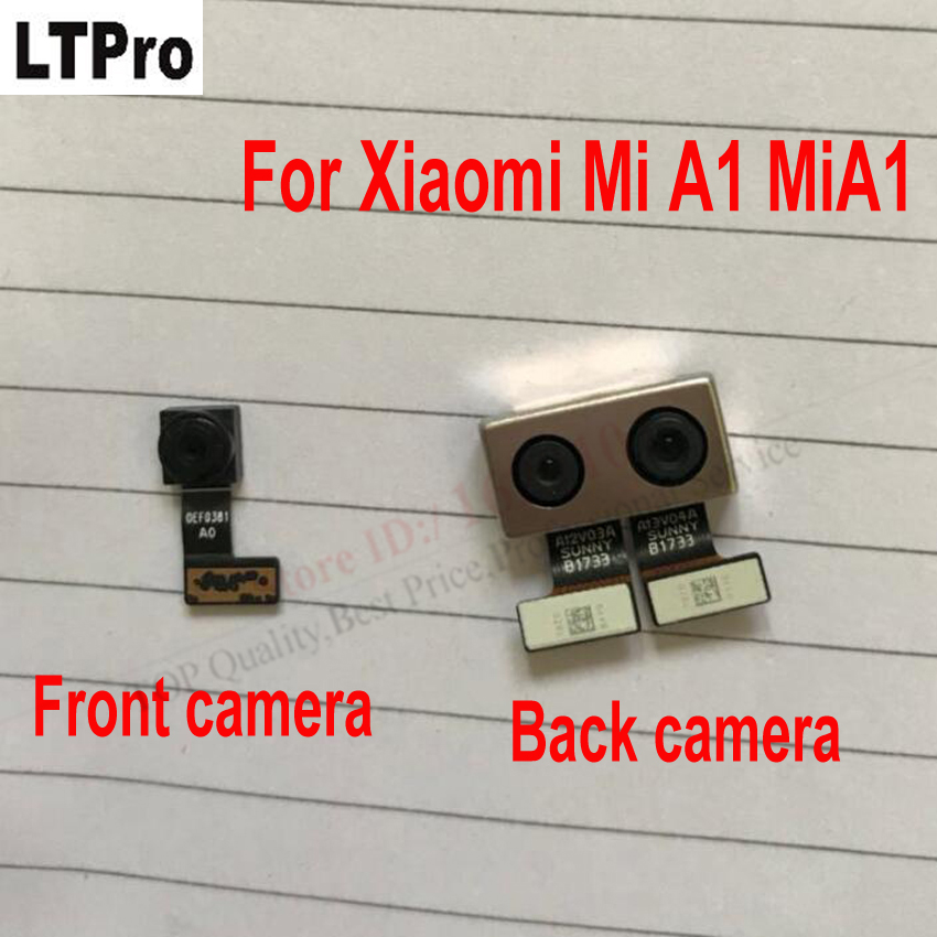 LTPro TOP Quality Tested Back Rear Camera or Front camera Modules For Xiaomi Mi A1 MiA1 Replacement Part