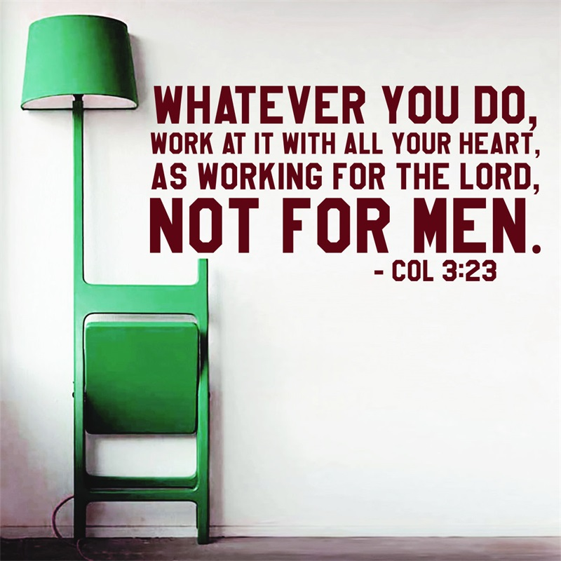 Wall Decal Bible Verse Psalms Colossians 3:23 Whatever You Do Vinyl Sticker