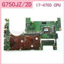 G750JZ / 2D I7-4700CPU Laptop motherboard For ASUS G750JS G750JM G750JW G750JH G750JX G750J G750 Notebook mainboard fully tested 95% new for asus w90vn laptop motherboard mainboard fully tested