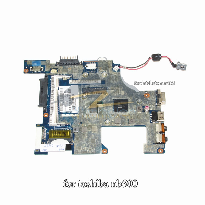 K000114430 LA-6855P Main Board for toshiba NB500 laptop motherboard atom N455 cpu DDR2 la 5971p for lenovo g455 laptop motherboard hd 4250m ddr2 free cpu