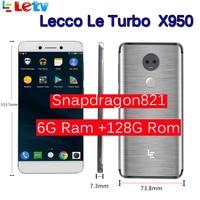 Оригинальный LeTV LeEco Оперативная память 6 ГБ Встроенная память 128 ГБ le Turbo X950 Dolby с samsung экран мобильный телефон 4G 5,5 дюймов Snapdragon821 pk le max 2