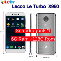 Original Letv LeEco RAM 6GB ROM 128GB le Turbo X950 Dolby with samsung screen 4G Cell Phone 5.5Inch Snapdragon821 pk le max 2