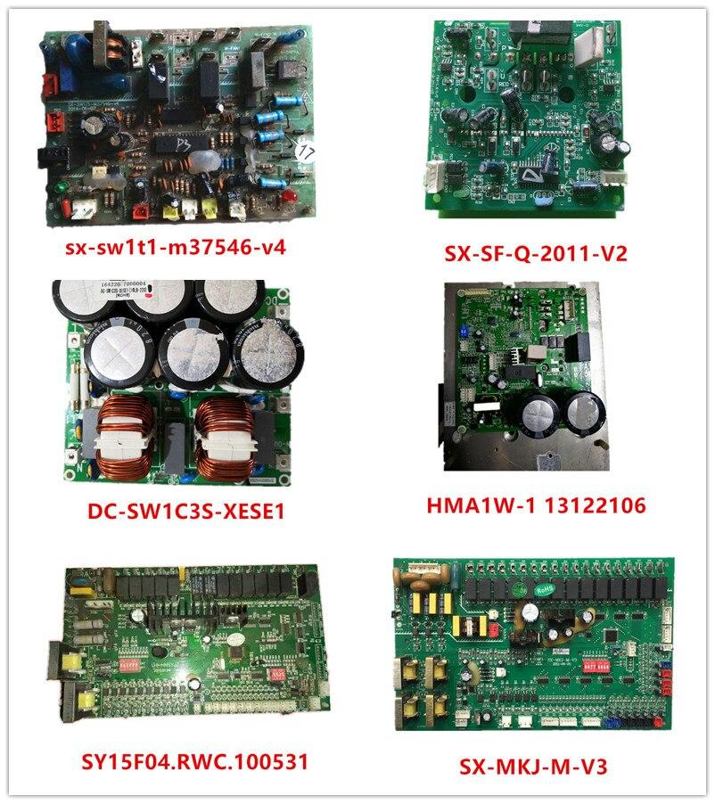 Sx-sw1t1-m37546-v4| SX-SF-Q-2011-V2| DC-SW1C3S-XESE1| HMA1W-1 13122106| SY15F04.RWC.100531| SX-MKJ-M-V3 Used Good Working