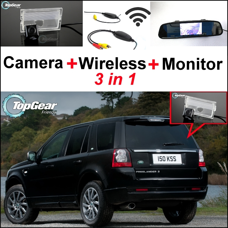 3 in1 Special Rear View Camera + Wireless Receiver + Mirror Monitor Parking System For Land For Rover Freelander 2 2006~2015 3 in1 special rear view camera wireless receiver mirror monitor back up parking system for honda jazz 5d 2002 2013