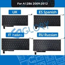 10pcs/Lot A1286 Keyboard For Macbook Pro 15.4″ 2009-2012 Keyboard Replacement UK ES Spanish IT Italian RU Russian Layout