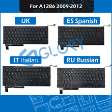 New UK ES Spanish IT Italian RU Russian Layout Replacement Keyboard For Macbook Pro 15.4″ A1286 Keyboard 2009-2012 Year