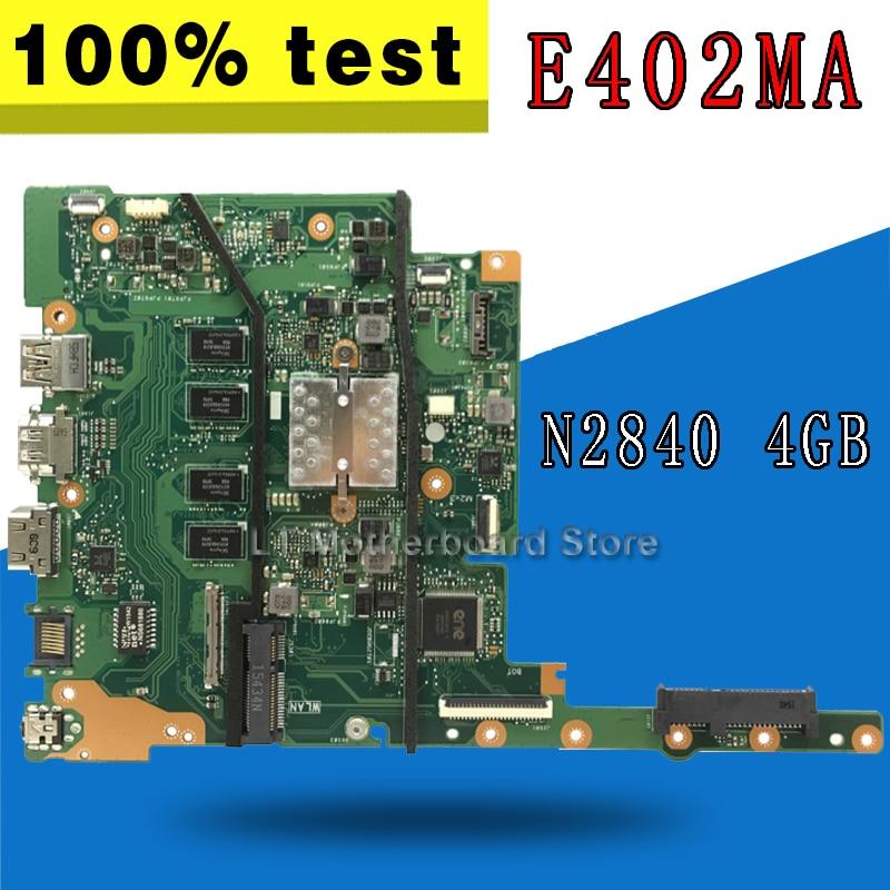 E402MA Motherboard N2840 4GB Memory For ASUS E402MA E502MA Laptop Motherboard E402MA Mainboard E402MA Motherboard Test 100% Ok