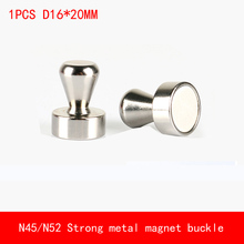 1PCS 16*20mm max pull 6kg N52 Neodymium Strong Fridge Magnets not fade metal magnet Buckle