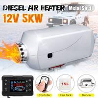 12 В 5 кВт Diesels подогреватель воздуха автомобильный стояночный обогреватель 15л бак Queit ЖК монитор Автомобильный нагрев с пультом дистанционн