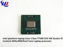 Intel planform laptop Core 2 Duo T7500 CPU 4 M Socket 479 Cache/2.2 GHz/800/Dual-Core processador de Laptop