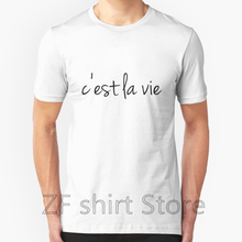 0854fd7f8ca6 Fashion Cool Men T shirt Women Funny tshirt C est La Vie Shirts Short Sleeve  Basic