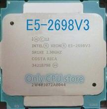 E5 2698 V3 Оригинальный процессор Intel Xeon E5-2698V3 2,3 ГГц 40M 16 ядер 22NM 8GT/s LGA2011-3 135W E5-2698 V3