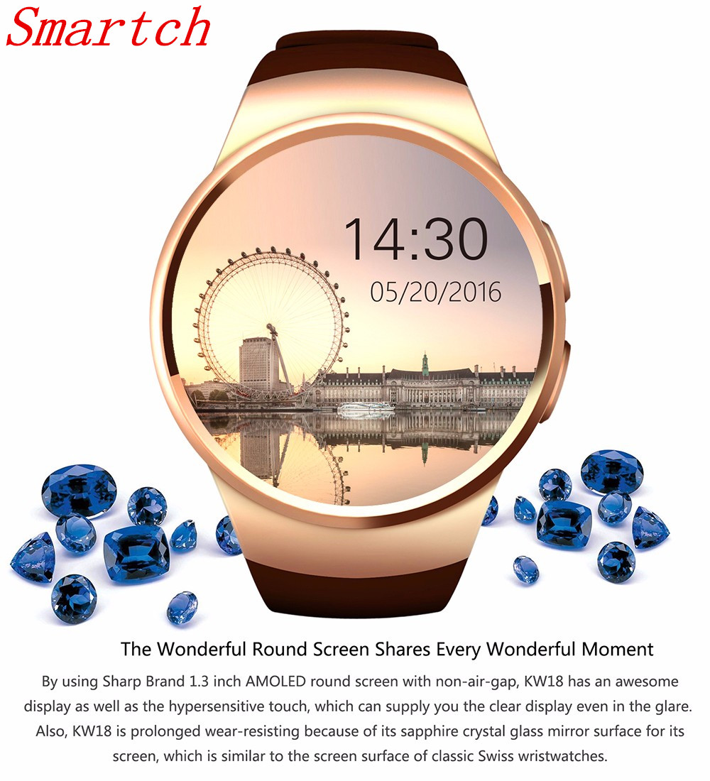 Smartch KW18 2017 newest smart watch for apple samsung android support heart rate monitor health full round smartwatch wearable 6 bottles 600pcs omega 3 capsules healthy for cognition heart brain health optimal wellness immune support supplement free ship