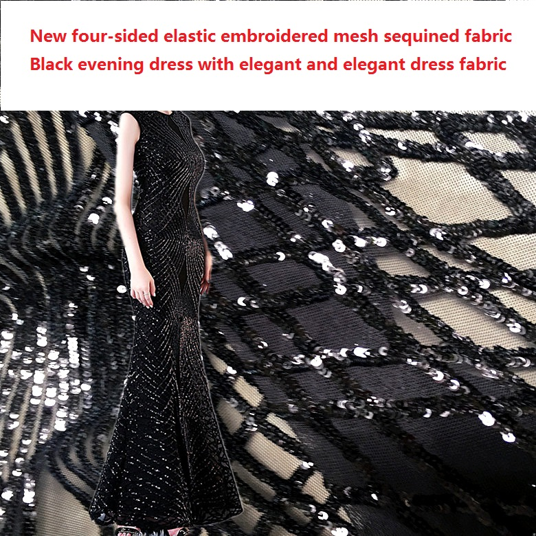 New four sided elastic embroidered mesh sequined fabric Black evening dress with elegant and elegant dress fabric