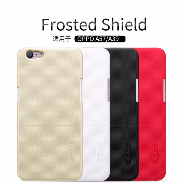 new style 57004 23cb4 US $7.19 5% OFF|OPPO A57 Case OPPO A39 Cover NILLKIN Super Frosted Shield  matte back cover case for OPPO A57/A39 with free screen protector-in ...