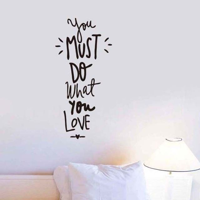 Quote Wall Sticker You Must Do What You Love Art Vinyl Decal DIY - How to make vinyl decals at home