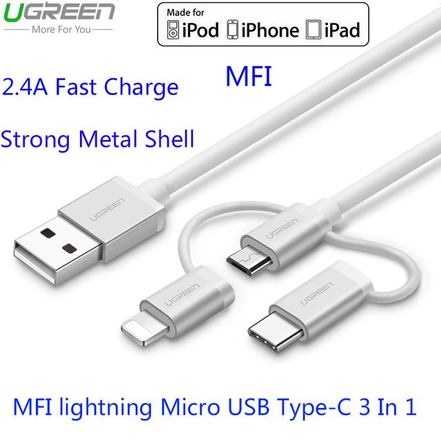 Ugreen i6 para ifm relâmpago micro usb tipo c cabo 3 em 1 para iphone 7 plus samsung s7 edge huawei mate 9 usb carga rápida cabo
