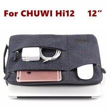 Fashion Sleeve Bag For CHUWI Hi12 Tablet Laptop Pouch Case Chuwi HI 12 CW02 Handbag Protective Skin Cover +Stylus As Gift