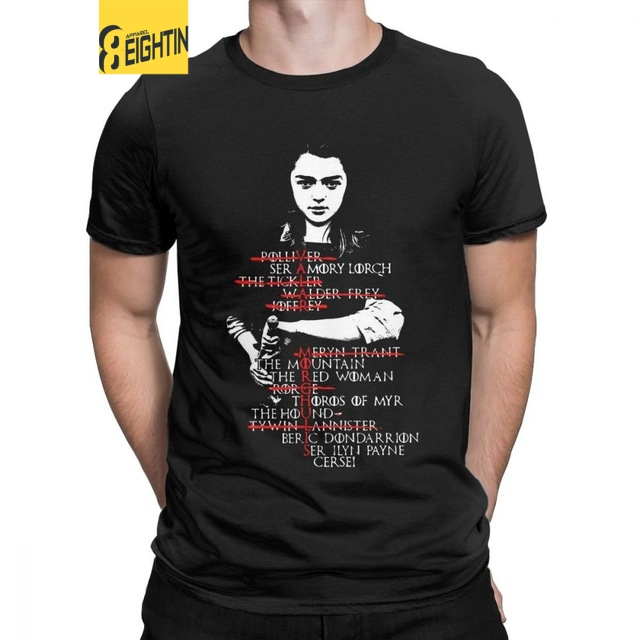 Eightin Game OF Thrones Arya Stark List Man   T     Shirt   Short Sleeve Tops Big Size Novelty Crewneck Tees 100% Cotton   T  -  Shirt