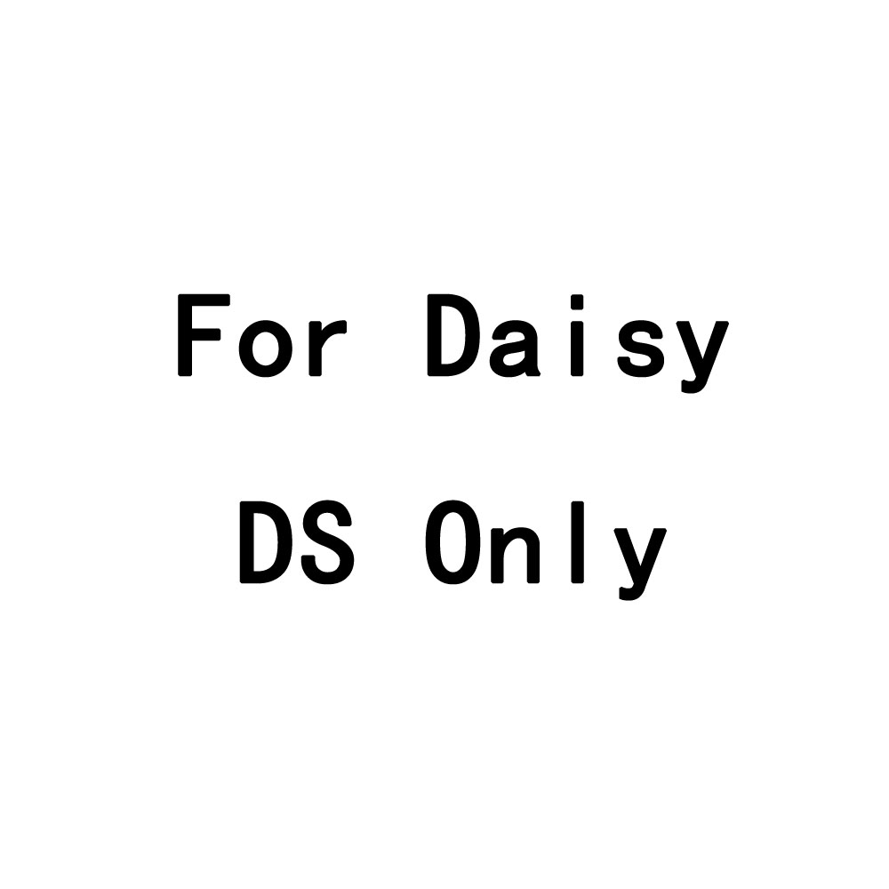 For Daisy DS Only