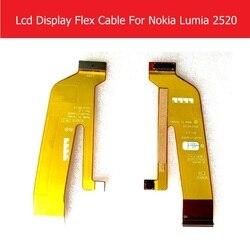 Weeten oryginalny Panel LCD Flex Cable dla Nokia 2520 wyświetlacz LCD Flex cable dla Microsoft Lumia 2520 ekran LCD wymiana PCB
