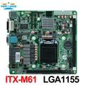 Socket LGA1155 i7 Industrial Motherboard-ITX-M61 soporte Core i3/i5/i7 Pentium $ number nm/$ number nm CPU con 9 * USB/6 * COM