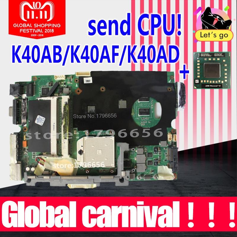 send cpu+ K40AB motherboard for asus laptop motherboard K40AB K40AD K40AF K50AB K50AD K50AF motherboard Test motherboard