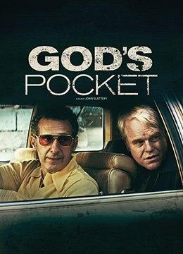 《上帝的口袋》2014年美国剧情电影在线观看