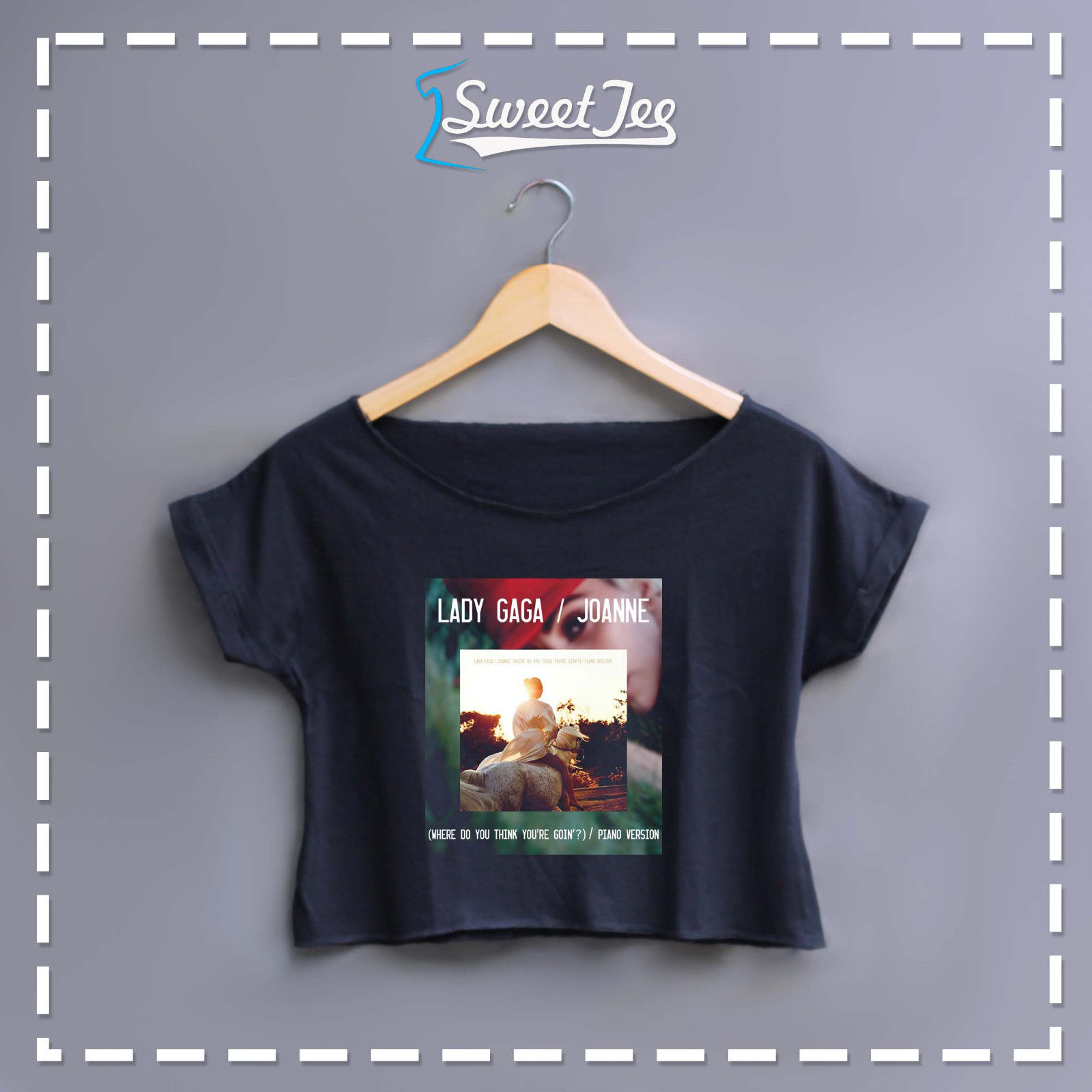Lady Gaga Joanne (Where Do You Think Youre Goin?) t-shirt womens crop top tee